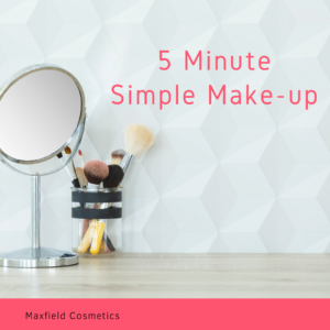 cover for 5 minute simple makeover video maxfield cosmetics